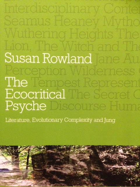 The Ecocritical Psyche by Susan Rowland Book Cover