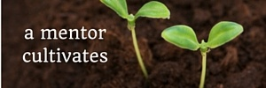 a_mentor_cultivates.jpg